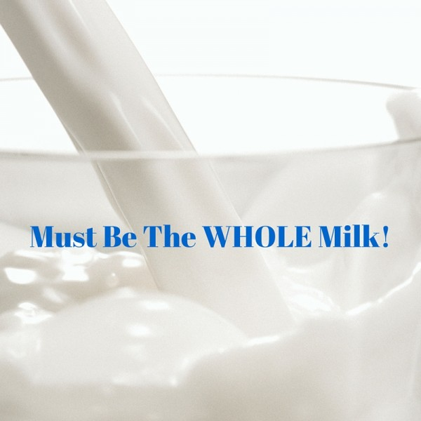 Whole Milk is making a comeback