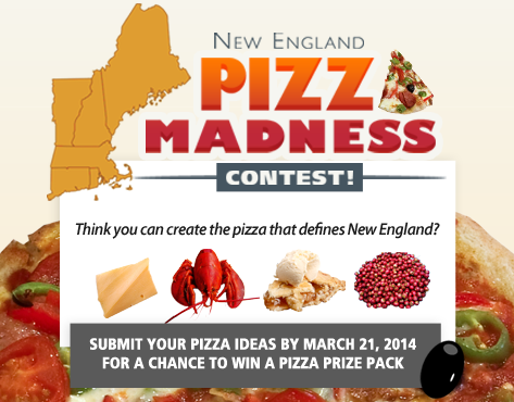 Enter today and tell us what you think the New England Pizza should be!